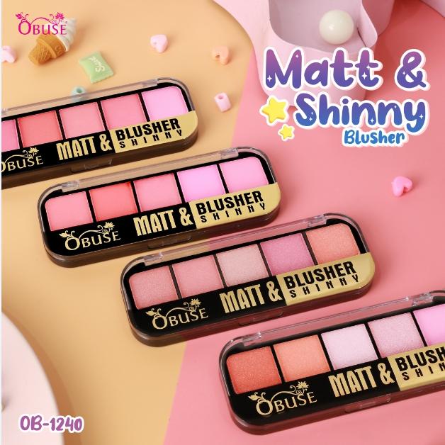 Obuse Matt&Shinny; Blusher